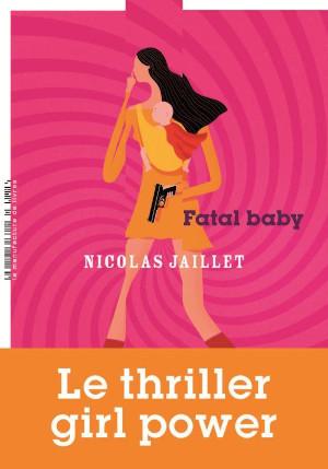 fatal baby jaillet
